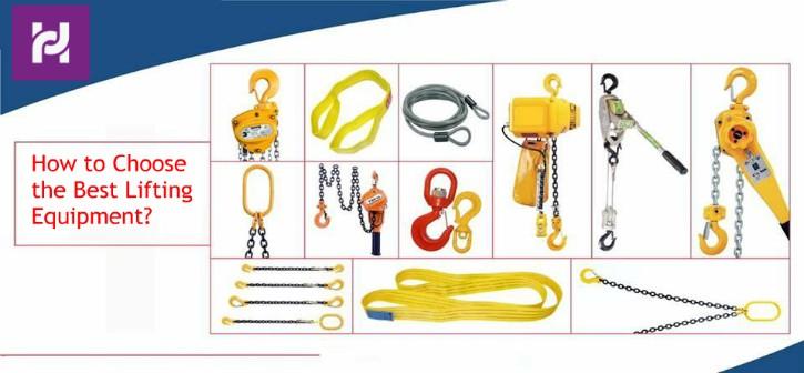 Choose the Best Lifting Equipment