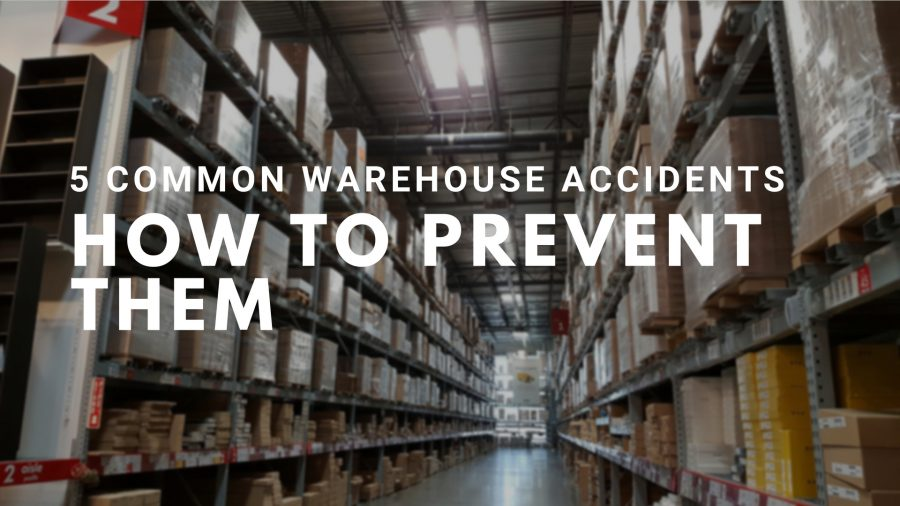 5 Common Warehouse Accidents and How To Immediately Prevent Them